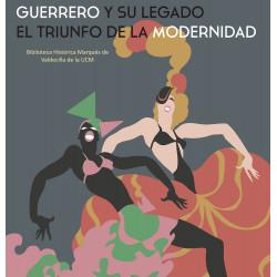 Guerrero y su legado. El...